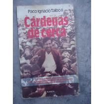 Paco Ignacio Taibo Cardenas De Cerca