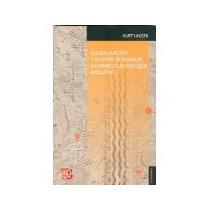 Libro Globalizacion Y Clusters Regionales En Mexico
