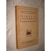 Libro Rimas Y Leyendas , Gustavo Adolfo Becquer , Año 1943
