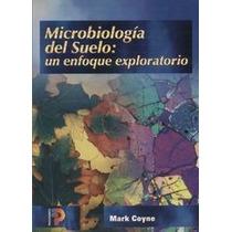 Microbiología Del Suelo, Un Enfoque Exploratorio - Libro