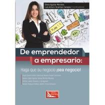 De Emprendedor A Empresario - Silvia Aguilar - Gpa/c
