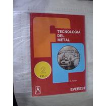 Libro Tecnologia Del Metal Dos Tomos , 1er Grado 1er Curso