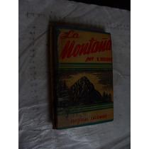 Libro La Montaña , E. Reclus , 175 Paginas , Año 1948