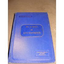 Libro El Libro De Los Espiritus, Allan Kardec
