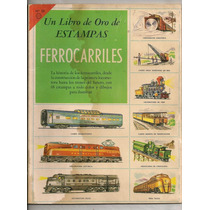 Album Libro Oro Estampas Ferrocarriles Novaro 1959