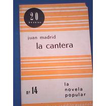 La Cantera Juan Madrid La Novela Popular