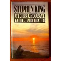 La Torre Oscura 1 Hierba Del Diablo Stephen King 1a.edición