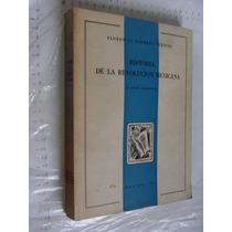 Libro Historia De La Revolucion Mexicana , Florencio Barrera