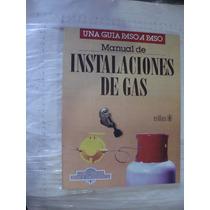 Libro Instalaciones De Gas , Una Guia Paso A Paso , Trillas