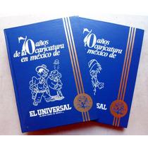 70 Años De La Caricatura En México 2 Tomos De El Universal
