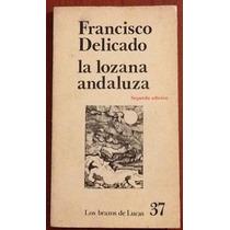 La Lozana Andaluza. Francisco Delicado