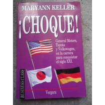 Maryann Keller Choque General Motors Toyota En La Conquista