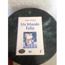 Libro Un Mundo Feliz