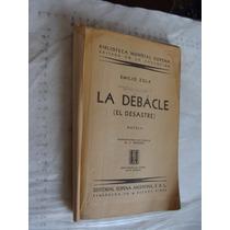 Libro Antiguo Año 1940 , El Debacle , El Desastre , Emilio Z