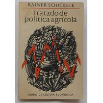 Tratado De Política Agrícola / Rainer Schickele