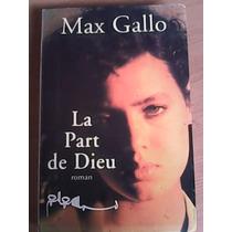 La Part De Dieu Max Gallo
