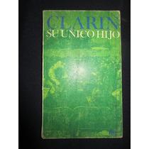 Clarin, Su Unico Hijo. Leopoldo Alas