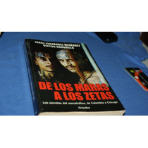 Libro De Los Maras A Los Zetas, Javier Fernandez