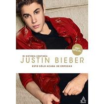 Libro Mi Historia Continua : Justin Bieber