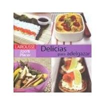 Libro Delicias Para Adelgazar *cj