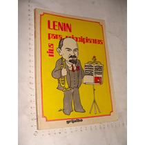 Libro Rius , Lenin Para Principiantes , 167 Paginas , Año 19
