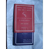 Libro Aprenda Corte De Ropa Para Niño Y Adulto Sistema Cyc ,