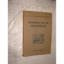 Libro Antiguo Año 1955 ,memorias De Un Adolescente , Rafael