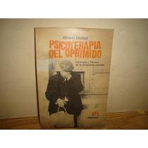 Psicoterapia Del Oprimido - Alfredo Moffat