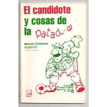 Libro Futbol México El Candidote Y Cosas De La Patada 1994