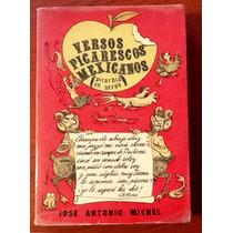 Versos Picarescos Mexicanos José Antonio Michel 1a. Edición