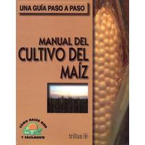 Manual De Cultivo De Maíz