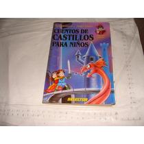 Libro Cuentos De Castillos Para Niños , Susy Romero Y Angel
