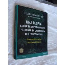 Libro Una Teoria Sobre El Emprendimiento Regional En La Econ