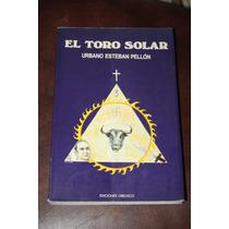 El Toro Solar , Urbano Esteban Pellom