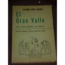 El Gran Valle Una Vision Historica Del Mexico De Los Olmecas