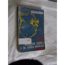 Libro Mariano Azuela Y La Critica Mexicana , Francisco Mont