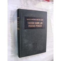 Libro Tratado Sobre Las Pruebas Penales , Marco Antonio Diaz