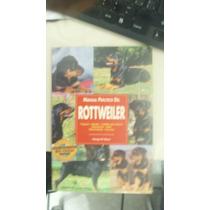 Manual Práctico Del Rottweiler