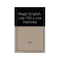 Libro Las 100 Y Una Historias Magic English