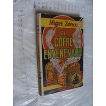 Libro El Cofre Envenedado , Miguel Zevaco , Año 1977 , 163 P