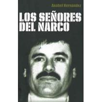 Los Señores Del Narco Anabel Hernández