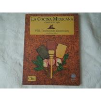 Revista Clio La Cocina Mexicana Vol. Viii Tradiciones