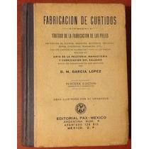 Fabricación De Curtidos Pieles D. M. García López