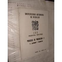 Libro Procesos De Produccion Ii , El Calibrador Y Micrometro