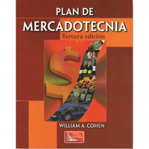 Plan De Mercadotecnia - William A. Cohen - Gpa/c