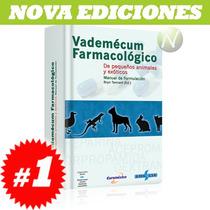 Vademécum Farmacológico De Pequeños Animales Exóticos 1 Vol