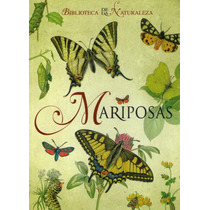 Libro Mariposas (biblioteca De La Naturaleza)
