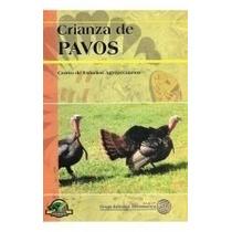 Crianza De Pavos - Grupo Editorial Iberoamericano