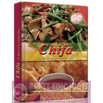 Chifa Lo Mejor De La Cocina China Euromexico Envio Gratis