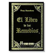 El Libro De Los Remedios Fray Anselmo